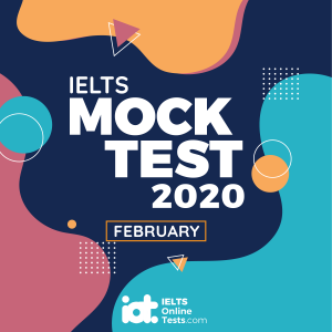 IELTS Mock Test 2020 February